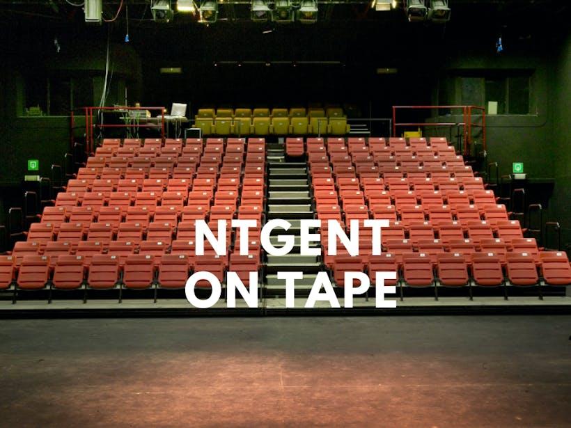 Ntgent On Tape