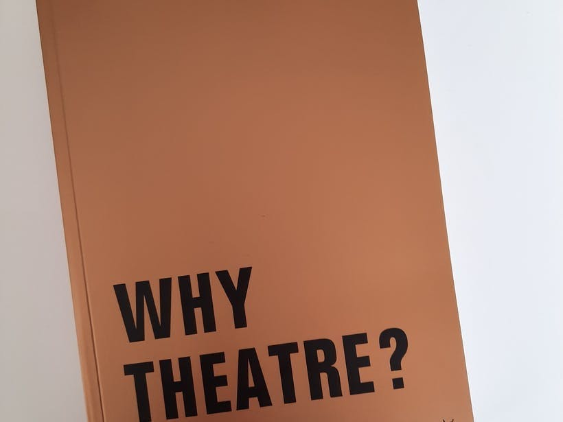 Why Theatre